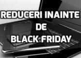 Reduceri laptop-uri de Black Friday. Laptop-uri ieftine in Vinerea Neagra