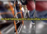 Tigani SNOPITI IN BATAIE pentru ca ascultau MANELE intr-un autobuz - VIDEO